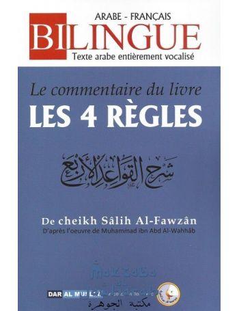 Le commentaire du livre les 4 règles