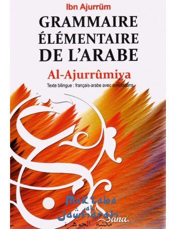 Grammaire élémentaire de l'arabe Al-Ajurrûmiya